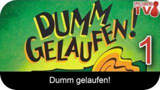 Let's Play • Dumm gelaufen! • Anleitung + Runde 1