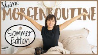 MORGENROUTINE im Sommer – Fit und Gesund in den Tag starten – BodyKiss